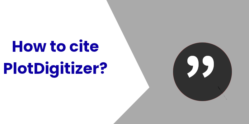 How to Cite PlotDigitizer?